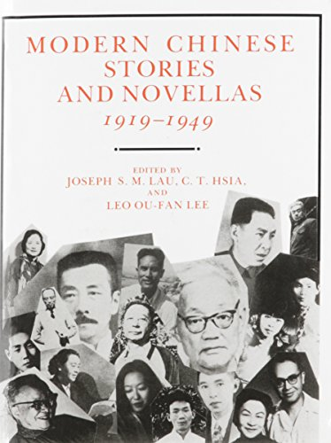 (Modern Chinese Stories and Novellas, 1919-1949 (Modern Asian Literature Series))