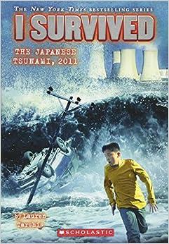 I Survived the Japanese Tsunami, 2011 (I Survived #8