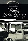 Ruby's Silver Lining, Juanita Cox, 1466997125