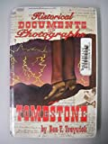 img - for Historical Documents and Photographs of Tombstone book / textbook / text book