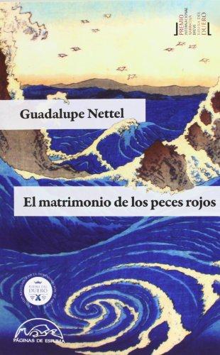 Comprar El matrimonio de los peces rojos de Guadaluppe Nettel