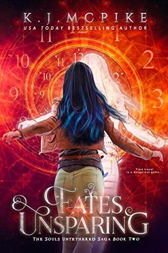 Fates Unsparing (The Souls Untethered Saga Book 2)