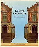 img - for Le site balne aire (French Edition) book / textbook / text book