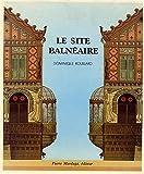 Image de Le site balneaire (French Edition)