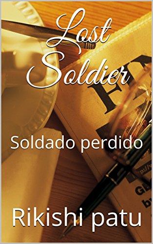Lost Soldier: Soldado perdido (Galician Edition)