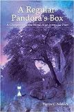 A Regular Pandora's Box, Tonya Nedrick, 1424176859