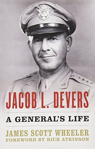 Jacob L. Devers: A General's Life (American Warrior Series)