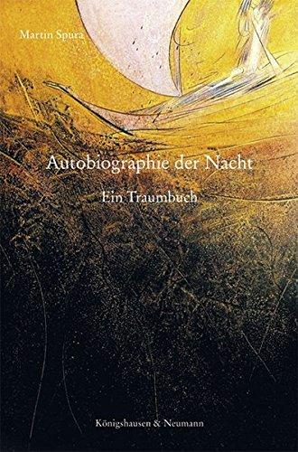 Autobiographie der Nacht: Ein Traumbuch