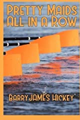 Pretty Maids All In A Row Paperback