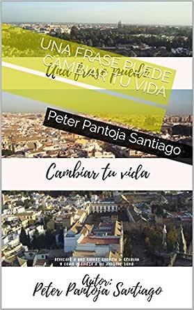 Una Frase Puede Cambiar Tu Vida Ebook Peter Pantoja