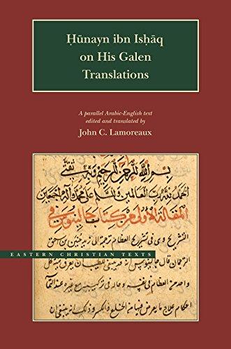 Hunayn Ibn Ishaq on His Galen Translations (Eastern Christian Texts)