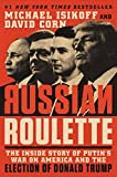 ISBN: 9781538728758 - Russian Roulette: The Inside Story of Putin's War on America and the Election of Donald Trump