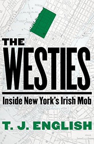 Amazon the westies inside new yorks irish mob ebook t j the westies inside new yorks irish mob by english t j fandeluxe Ebook collections