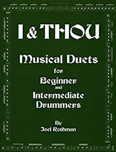 Joel Rothman: I & Thou - Musical Duets For Beginner And Intermediate Drummers. Partitions pour Batterie