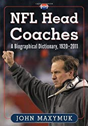 NFL Head Coaches: A Biographical Dictionary, 1920–2011