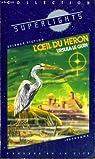 L'oeil du heron par Le Guin Ursula