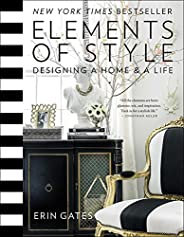 Elements of Style: Designing a Home & a