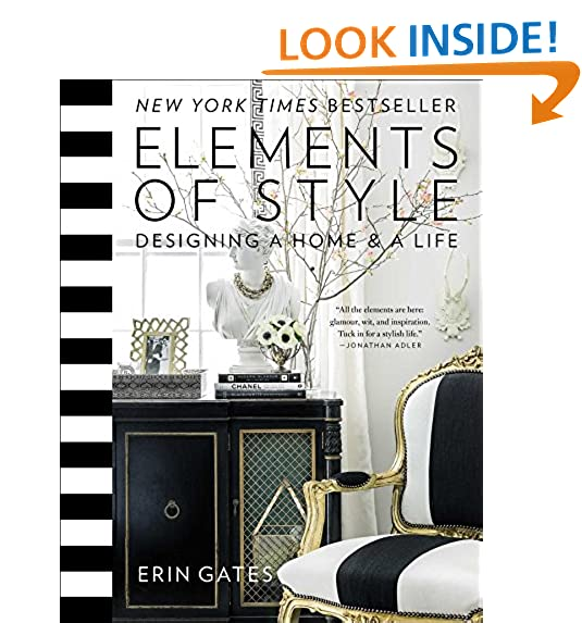 Elements Of Style: Designing A Home U0026 A Life