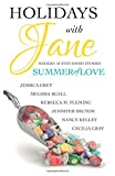 Holidays with Jane: Summer of Love (Volume 4)