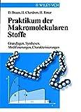 Praktikum der Makromolekularen Stoffe 9783527297566