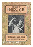 The Diary of Beatrice Webb Vol. 2 : All the Good Things of Life, Webb, Beatrice Potter, 0674202880