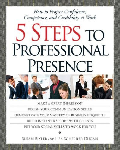 5 Steps to Professional Presence