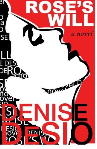 Rose's Will (Desio C)
