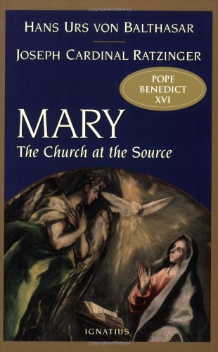 Download By Joseph Cardinal Ratzinger Mary: The Church at the Source pdf