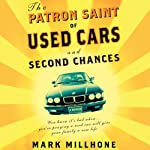 The Patron Saint of Used Cars and Second Chances | Mark Millhone