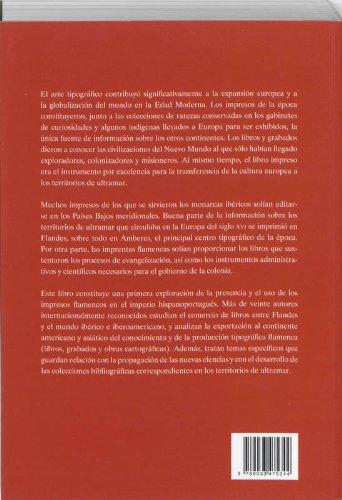 Un Mundo Sobre Papel - Libros Y Grabados Flamencos En El Imperio Hispaoportugues (Siglos XVI-XVIII) (Spanish Edition): Werner Thomas, Eddy Stols (EDS): ...