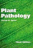 Plant Pathology, Agrios, George N., 0120445638