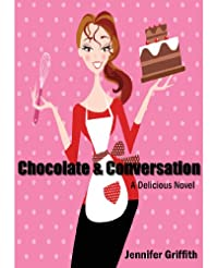Chocolate And Conversation: A Delicious Novel by Jennifer Griffith ebook deal