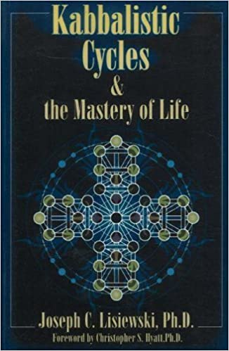 Book Kabbalistic Cycles and the Mastery of Life by Joseph C. Lisiewski (2005-02-10)