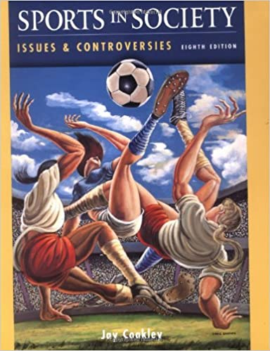 Amazon sports in society issues and controversies eighth sports in society issues and controversies eighth edition 8th edition fandeluxe Gallery