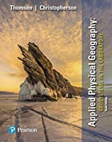 Applied Physical Geography: Geosystems in the Laboratory (10th Edition)