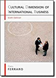 The Cultural Dimension of International Business 6th Edition