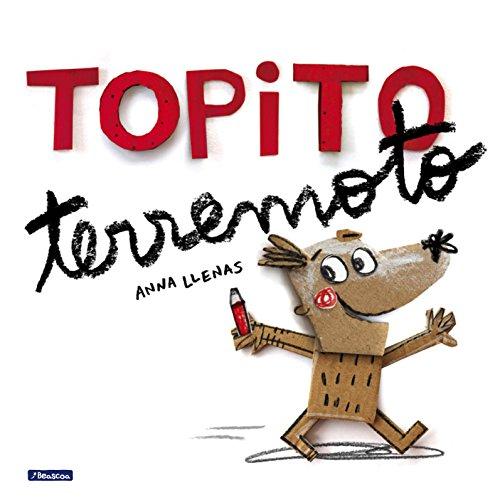 Topito terremoto /Little Mole Quake (Spanish Edition) [Anna Llenas] (Tapa Dura)