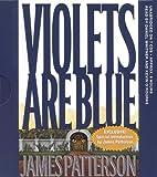 By James Patterson - Violets Are Blue (Alex Cross) (Abridged) (2001-11-16) [Audio CD]
