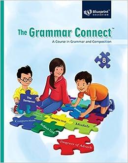 The grammar connect 8 amazon ridhi kukreja sonakshi sinha the grammar connect 8 amazon ridhi kukreja sonakshi sinha blueprint education books malvernweather Image collections