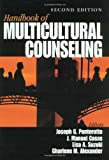 Handbook of Multicultural Counseling, Ponterotto, Joseph G. and Casas, J. Manuel, 0761919848