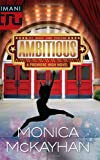 Ambitious, Monica McKayhan, 0373229968