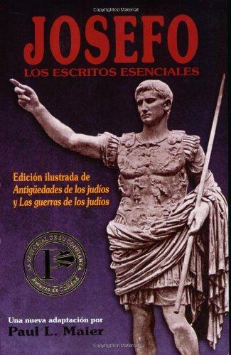 Josefo: los escritos esenciales (Spanish Edition)