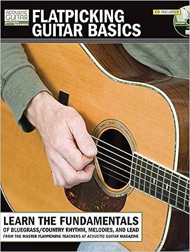 Flatpicking Guitar Basics Book/Cd Tab (Acoustic Guitar Private Lessons)