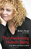 The Awakening Human Being, Barbara Berger, 1846948355
