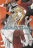 Broken Blade - Tome 03