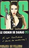 le chemin de damas tome 1 sas french edition