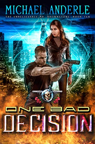 Packet Mix 1 (One Bad Decision: An Urban Fantasy Action Adventure (The Unbelievable Mr. Brownstone Book 10))