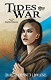 Tides of War (Shield of Destiny Book 2)