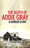 Bargain eBook - The Death of Addie Gray