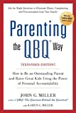 Parenting the QBQ Way, John G. Miller and Karen G. Miller, 0399161929